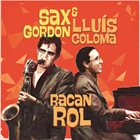 SAX GORDON Sax Gordon - Lluis Coloma : Racanrol album cover