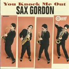 SAX GORDON You Knock Me Out album cover
