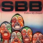 SBB Follow My Dream album cover