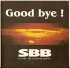 SBB Good Bye! album cover