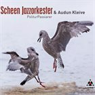 SCHEEN JAZZORKESTER PoliturPassiarer: music by Audun Kleive album cover