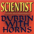 SCIENTIST Dubbin With Horns (Meets Roots Radics) album cover