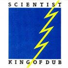 SCIENTIST King of Dub album cover