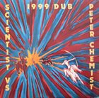SCIENTIST Scientist vs Peter Chemist ‎: 1999 Dub album cover