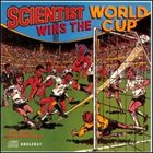 SCIENTIST Scientist Wins The World Cup album cover