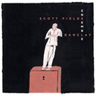 SCOTT FIELDS Scott Fields Ensemble : Barclay album cover