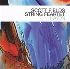 SCOTT FIELDS Scott Fields String Feartet : Haydn album cover