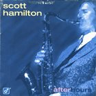 SCOTT HAMILTON After Hours album cover