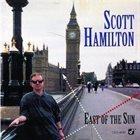 SCOTT HAMILTON East of the Sun album cover