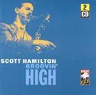 SCOTT HAMILTON Groovin' High album cover