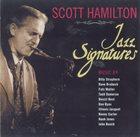 SCOTT HAMILTON Jazz Signatures album cover