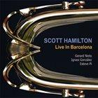 SCOTT HAMILTON Live in Barcelona album cover