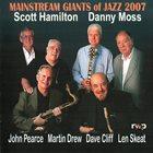 SCOTT HAMILTON Mainstream Giants Of Jazz 2007 album cover