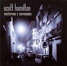 SCOTT HAMILTON Nocturnes & Serenades album cover