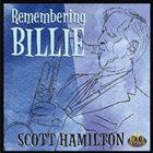 SCOTT HAMILTON Remembering Billie album cover