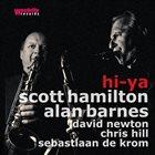 SCOTT HAMILTON Scott Hamilton & Alan Barnes : Hi-Ya album cover