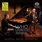 SCOTT HAMILTON Scott Hamilton & Andrea Pozza : Who Cares album cover