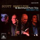 SCOTT HAMILTON Scott Hamilton & Bernhard Pichl Trio : How About You album cover