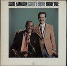 SCOTT HAMILTON Scott Hamilton And Buddy Tate : Scott's Buddy album cover