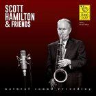 SCOTT HAMILTON Scott Hamilton & Friends : Natural Sound Recording album cover
