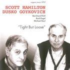 SCOTT HAMILTON Scott Hamilton, Dusko Goykovich :