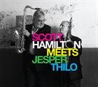 SCOTT HAMILTON Scott Hamilton Meets Jesper Thilo album cover