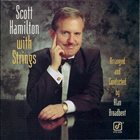 SCOTT HAMILTON Scott Hamilton With Strings album cover