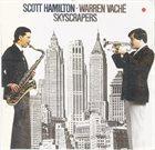 SCOTT HAMILTON Skyscrapers album cover