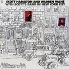 SCOTT HAMILTON With Scott's Band in New York City album cover