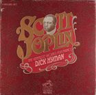 SCOTT JOPLIN Dick Hyman ‎– The Complete Works For Piano album cover