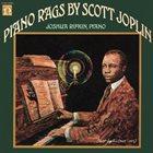 SCOTT JOPLIN Scott Joplin Piano Rags (Joshua Rifkin) Album Cover