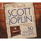 SCOTT JOPLIN Best of Scott Joplin: 50 Ragtime Favorites album cover