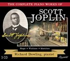 SCOTT JOPLIN The Complete Piano Works Of Scott Joplin / Richard Dowling, pianist album cover