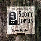 SCOTT JOPLIN The Complete Rags of Scott Joplin, Volume 1 (feat. piano: Scott Kirby) album cover