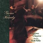 SCOTT KIRBY Grace & Beauty: Ragtime Classics album cover