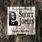 SCOTT KIRBY The Complete Rags Of Scott Joplin Vol. 1 album cover