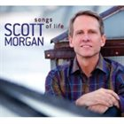 SCOTT MORGAN Songs of Life album cover