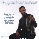 SCOTT REEVES Congressional Roll Call album cover