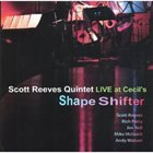 SCOTT REEVES Shape Shifter album cover