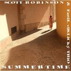 SCOTT ROBINSON Summertime album cover