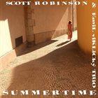 SCOTT ROBINSON Summertime album cover