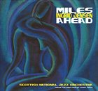 SCOTTISH NATIONAL JAZZ ORCHESTRA Miles Ahead album cover
