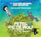 SCOTTISH NATIONAL JAZZ ORCHESTRA Peter and the Wolf album cover