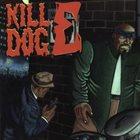 SCOTTY HARD The Return Of Kill Dog E album cover