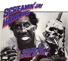SCREAMIN' JAY HAWKINS I Shake My Stick At You (aka Don't Fool With Me aka Have I Got Blues For You) album cover