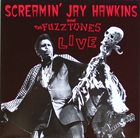 SCREAMIN' JAY HAWKINS Screamin' Jay Hawkins & The Fuzztones ‎ Live album cover
