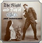SCREAMIN' JAY HAWKINS The Night And Day Of album cover