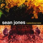 SEAN JONES Kaleidoscope album cover