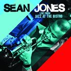 SEAN JONES Live from Jazz at the Bistro album cover