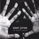 SEAN JONES No Need for Words album cover
